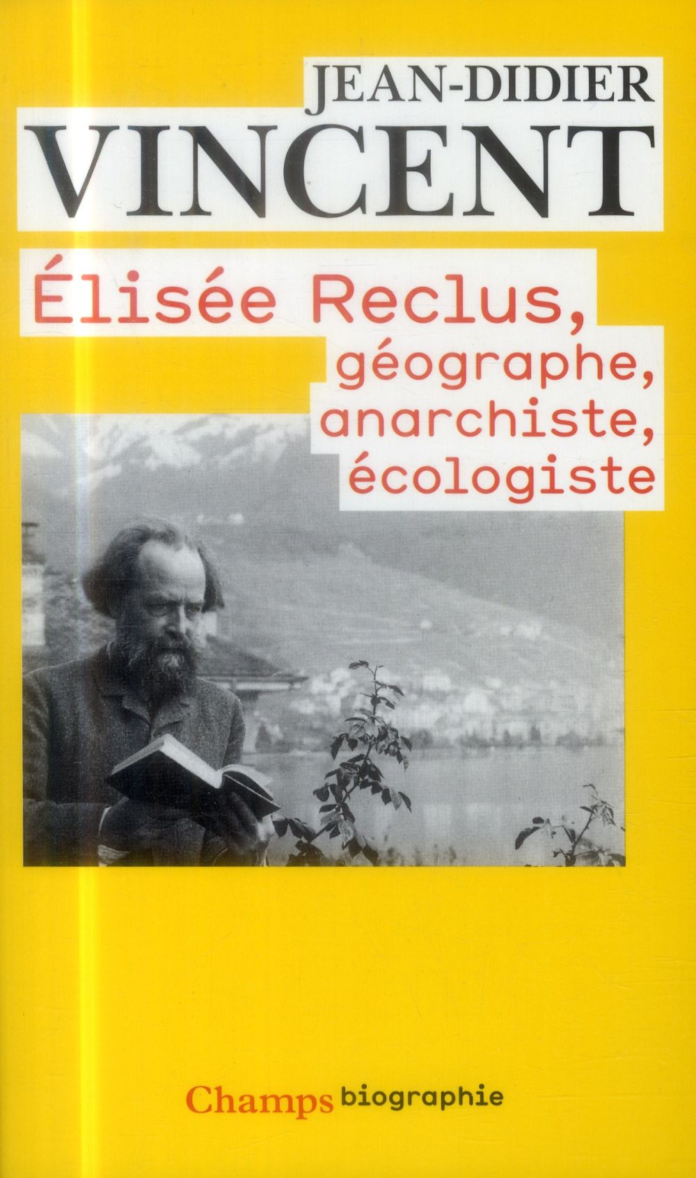 ELISEE RECLUS: GEOGRAPHE, ANARCHISTE, ECOLOGISTE